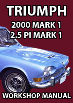 Triumph 2000 and 2.5 PI Mark 1 1963-1969 Workshop Service Repair Manual Download PDF