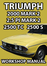 Triumph 2000, 2500 TC, 2500 S  and 2.5 PI Mark 2 1969-1977 Workshop Service Repair Manual Download PDF
