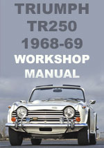 Triumph TR250 Workshop Manual